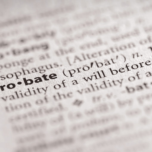 What is Probate and Why Should I Care?